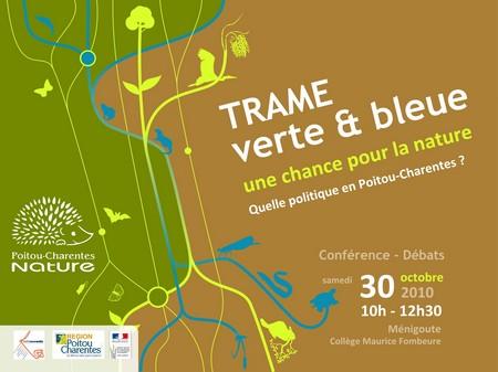 Conférence Trame verte et bleue, une chance pour la nature : quelle politique en Poitou-Charentes ?
