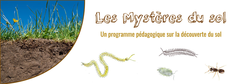 Programme pédagogique Les mystères du sol